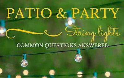 The Most Common Questions About Patio String Lights Answered
