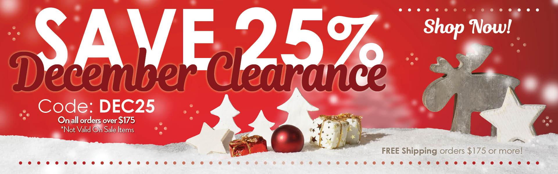 Shop Now! Save 25% December Clearance. Code: DEC25