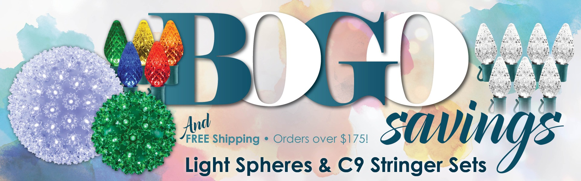 BOGO on LED Light Sphere and C9 Stringer Set. Free Shipping on Orders of $175 or More.