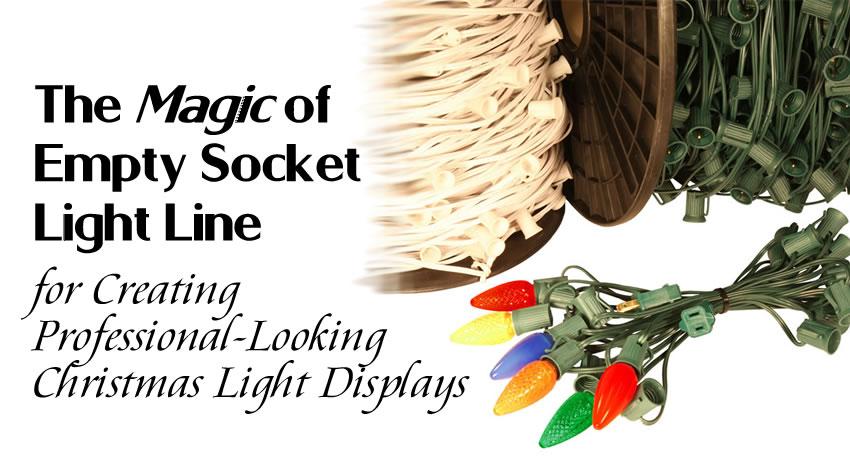 The Magic of empty socket light line