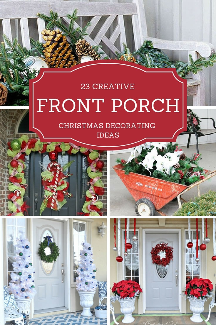 23 creative front porch christmas decorating ideas - Front Door Christmas Decorations Ideas