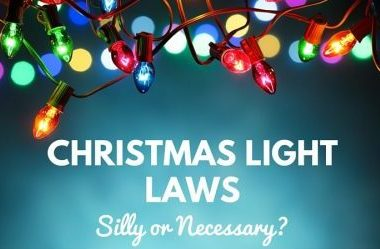 Christmas Light Laws: Silly or Necessary?