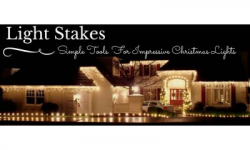 Light Stakes: Simple Tools for Creating the Most Impressive Christmas Light Displays