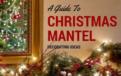 A Guide to Christmas Mantel Decorating Ideas
