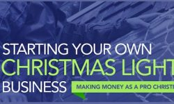 Start Your Own Christmas Light Installation Business