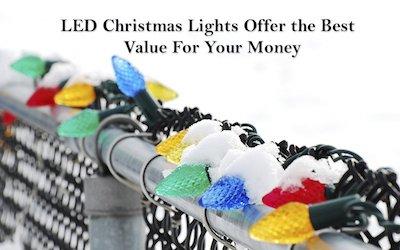 LED Christmas Lights Offer the Best Value For Your Money